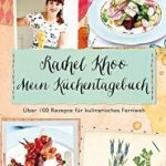 Rezension – Mein Küchentagebuch von Rachel Khoo