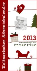 Kulinarischer Adventskalender 2013 - Türchen #19