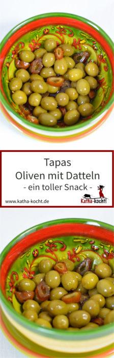 Tapas Oliven mit Datteln