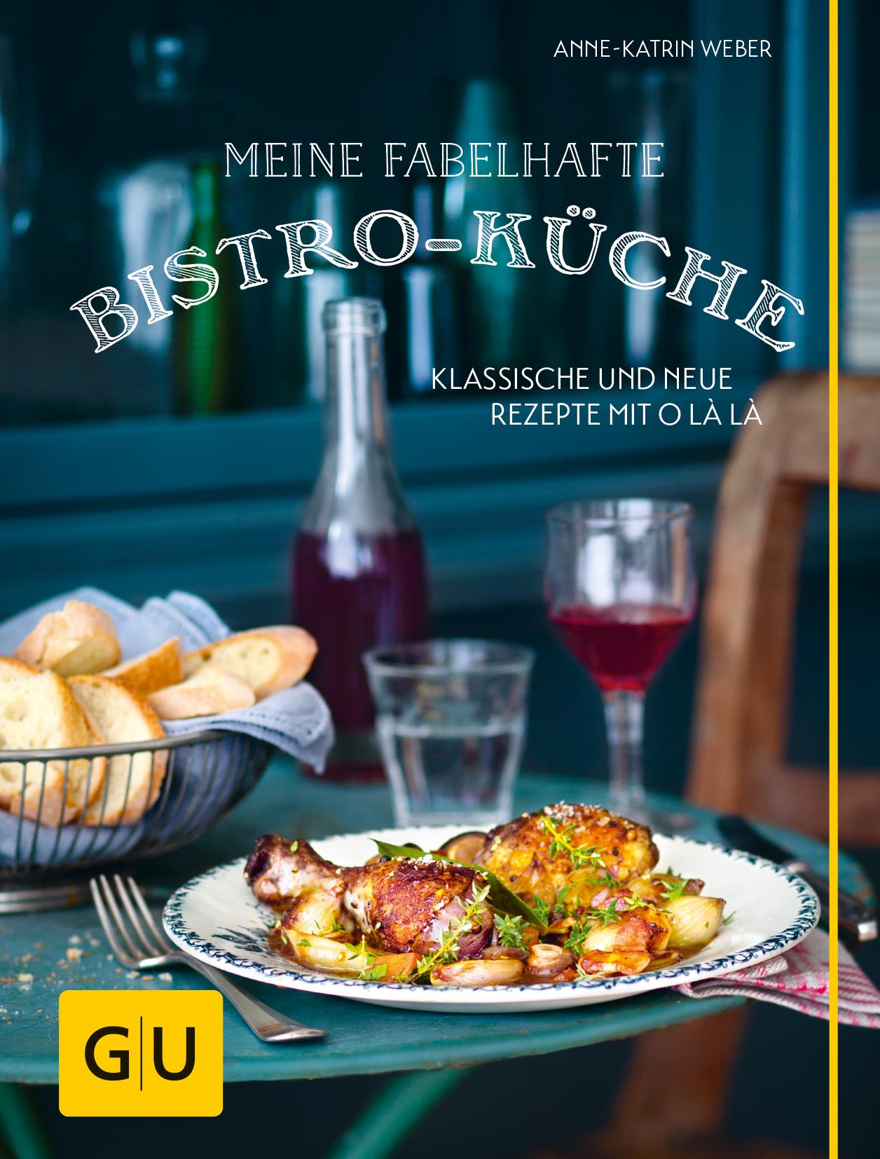 Klassische küche rezepte  Rezension - meine fabelhafte Bistro-Küche - Katha-kocht!
