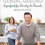 Rezension – Genial Gesund von Jamie Oliver