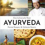 Rezension – Ayurveda – eine kulinarische Reise