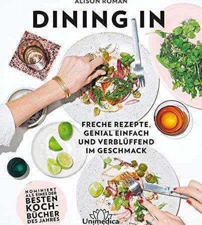 Rezension - dining in - alison roman
