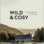 Rezension – Wild and Cosy
