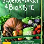 Bauernmarkt und Biokiste
