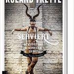 Serviert von Roland Trettl – Rezension