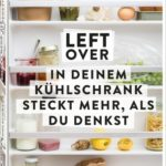 Rezension – Leftover von Vincent Fricke