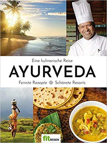 Ayurveda - eine kulinarische Reise