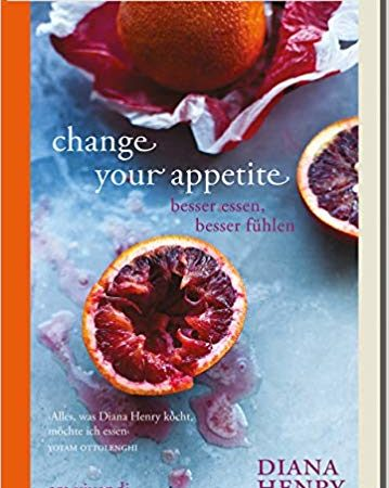 Change your appetit Diana Henry