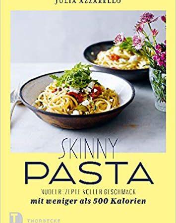 Rezension Skinny Pasta von Julia Azzarello