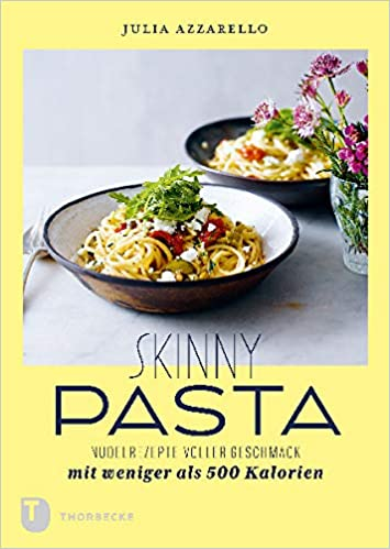 Rezension Skinny Pasta von Julia Azzarello
